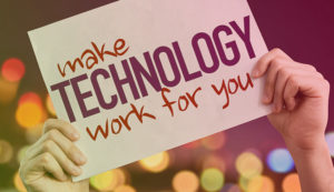 Make Tech Work For You